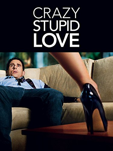 Crazy, Stupid, Love (Best Hollywood Love Stories)