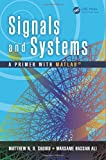 img - for Signals and Systems: A Primer with MATLAB  book / textbook / text book