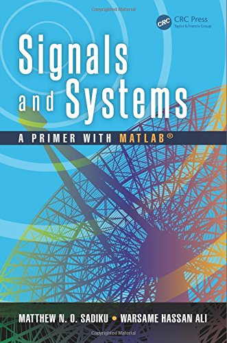 Signals and Systems A Primer with MATLAB