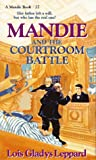 Mandie and the Courtroom Battle, Lois Gladys Leppard, 155661554X
