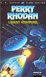 Perry Rhodan, tome 121 : L'Agent atemporel par Scheer