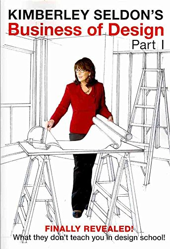 By Kimberley Seldon - Business of Design: Part I (2010-05-27) [Paperback]