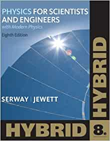 Physics For Scientists And Engineers 8Th Edition Answer Key