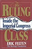 The Ruling Class, Eric Felten, 0895265060