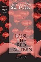 Raise The Red Lantern: Three