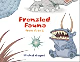 Frenzied Fauna, Michel Gagne, 0966640497