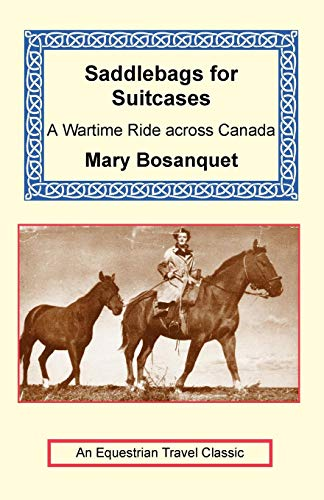 Saddlebags for Suitcases (Equestrian Travel Classics)