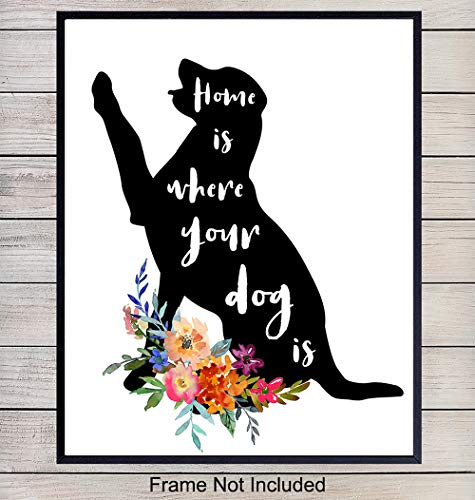 Dog Wall Decor Art Picture - Sentimental 8x10 Room Decoration Poster - Gift for Canine, Puppy, Pup Lovers - Unframed
