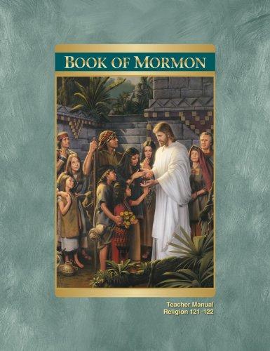 The Book of Mormon Teacher Manual (Religion 121-122)