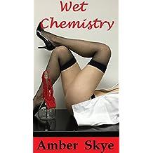 Wet Chemistry (Jodi's education Book 3)