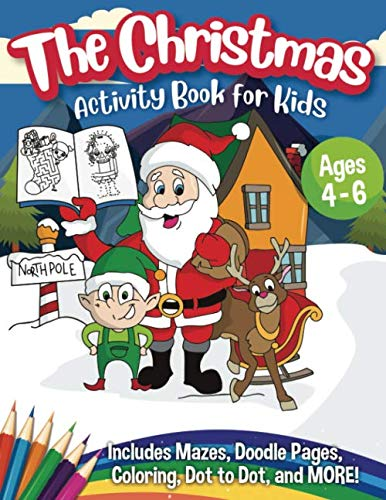 The Christmas Activity Book for Kids - Ages 4-6
