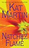 Natchez Flame (Southern) by  Kat Martin in stock, buy online here