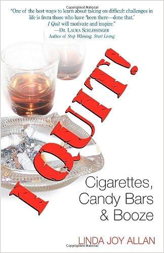 Ilmaisia latauksia Kindle-kirjoille I Quit! Cigarettes, Candy Bars & Booze by Linda Joy Allan in Finnish PDF DJVU FB2 0977914909