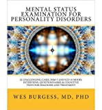 img - for Mental Status Examination for Personality Disorders( 32 Challenging Cases Dsm and ICD-10 Model Interviews Questionnaires & Cognitive Tests for Diagn)[MENTAL STATUS EXAM FOR PERSONA][Paperback] book / textbook / text book