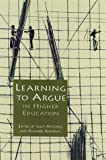 img - for Learning to Argue in Higher Education: book / textbook / text book