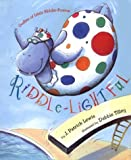 Riddle-Lightful: Oodles of Little Riddle Poems