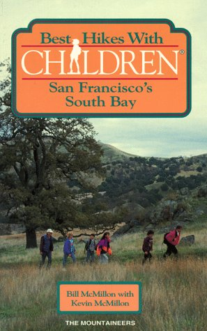Best Hikes With Children: San Francisco's South Bay (Best Hikes With Children Series)