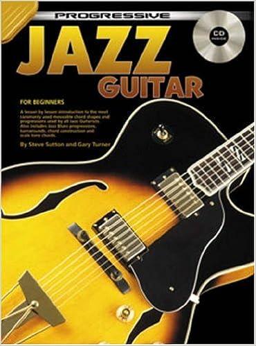 Progressive Jazz Guitar: CD Pack: Amazon.es: Steve Sutton: Libros ...