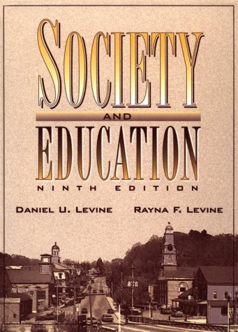 Society and Education (9th Edition)