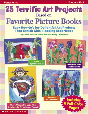 Download 25 Terrific Art Projects Based on Favorite Picture Books: Easy How-To's for Delightful Art Projects That Enrich Kids' Reading Experience (Scholastic Professional Books) pdf