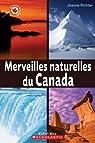 Merveilles Naturelles Du Canada par Richter