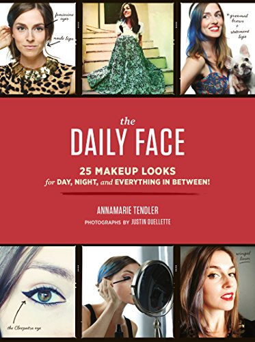 The Daily Face: 25 Makeup Looks for Day, Night, and Everything In Between! ()