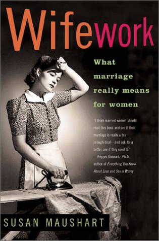 Wifework: What Marriage Really Means for Women pdf
