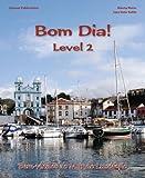 Bom Dia! Level 2 Portuguese Language Textbook (Portuguese Edition)