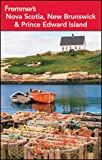 Frommer's Nova Scotia, New Brunswick and Prince Edward Island, Julie Watson, 111813348X