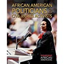 African American Politicians & Civil Rights Activists (Pioneering African Americans)