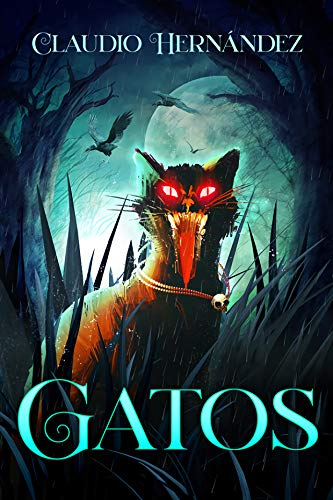 Gatos (Spanish Edition) by [Hernández, Claudio]