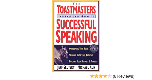 Toastmasters International Guide To Successful Speaking Overcoming