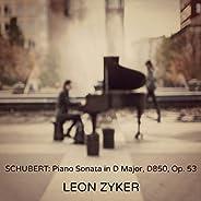 Schubert: Piano Sonata in D Major, D850, Op. 53