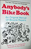 Anybody's Bike Book, Tom Cuthbertson, 0898151244