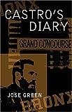 Castro's Diary, Jose Green, 1413745563