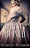The Earl I Ruined (The Secrets of Charlotte Street Book 2)