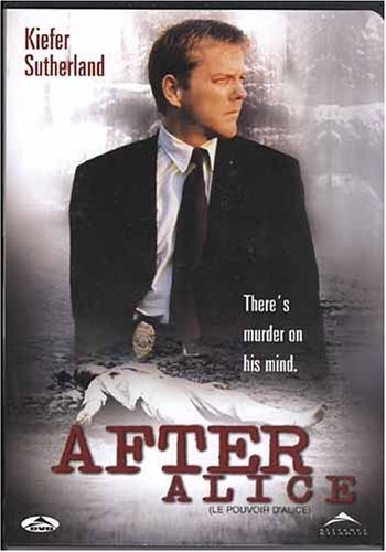 After Alice (Le Pouvoir D'Alice) -