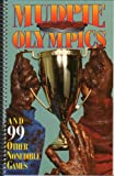 Mudpie Olympics and Ninety-Nine Other Nonedible Games, , 0687780950