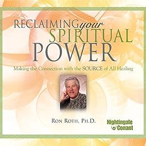 Reclaiming Your Spiritual Power Speech
