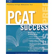 PCAT Success 2003, 6th edition (Arco Master the PCAT)