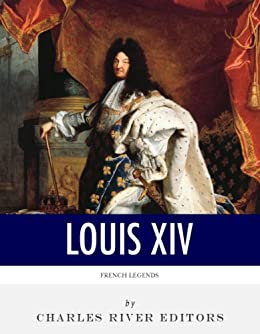 a biography of the life and leadership of louis xiv Louis xiv: the sun king and his many loves louis xiv's monarchy was characterized by the affirmation of the french there is a biography on louis xiv.