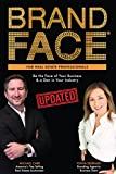 #7: BrandFace for Real Estate Professionals UPDATED: Be the Face of Your Business & a Star in Your Industry