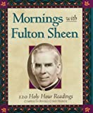 Mornings with Fulton Sheen, Fulton J. Sheen and Beverly Coney Heirich, 1569550409