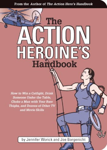 The Action Heroine's Handbook ()