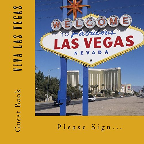 Viva Las Vegas Guest Book: 110 pages, Large Print Guest Book for Vacation Homes and Rentals (Volume 2)