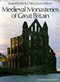 img - for Medieval Monasteries of Great Britain book / textbook / text book