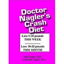Doctor Nagler's Crash Diet