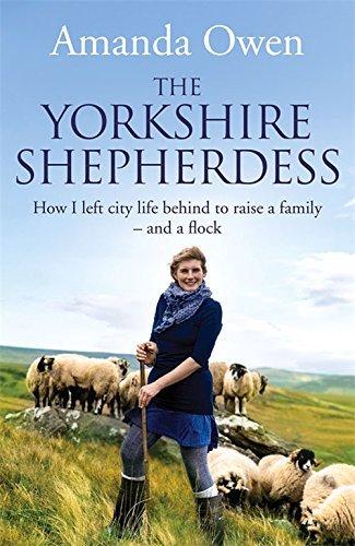 The Yorkshire Shepherdess by Owen Amanda (2014-04-01) Hardcover