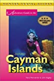 Adventure Guide to the Cayman Islands (Adventure Guide to the Cayman Islands) (Adventure Guide Series)