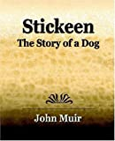 Stickeen - The Story of a Dog, John Muir, 1594622515